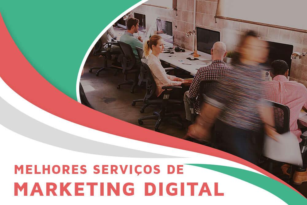 Tudo sobre os Serviços de Marketing Digital