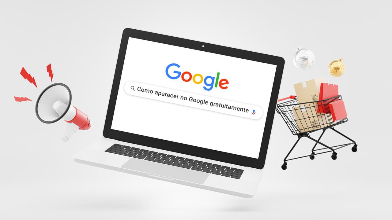 como aparecer no Google gratuitamente