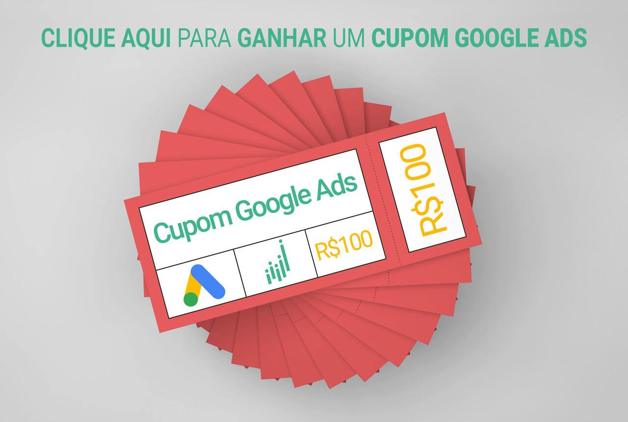 Saiba como obter um Cupom Google Ads R$100