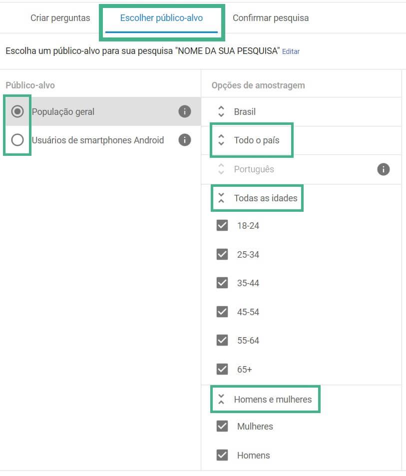 Escolha o Publico Alvo no Google Survey