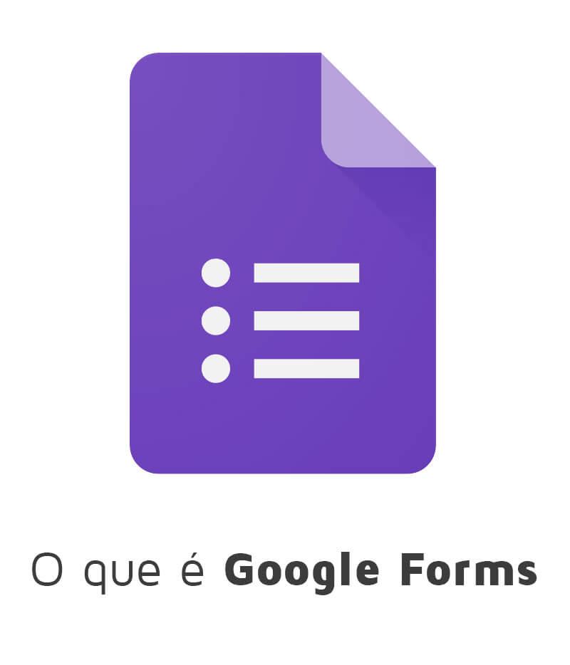 O que é Google Forms