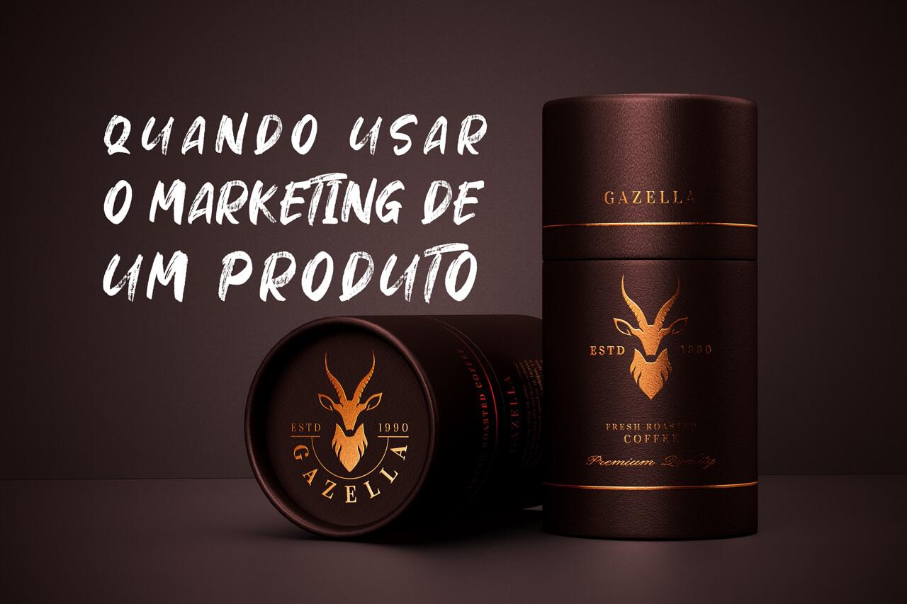Quando usar o marketing de produto?