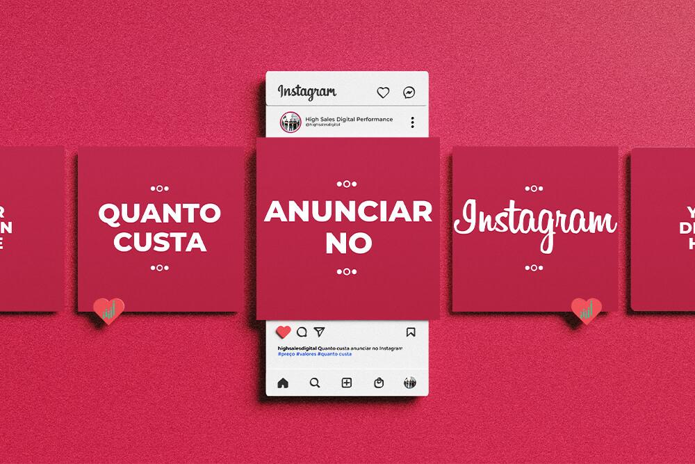 Quanto custa anunciar no Instagram?