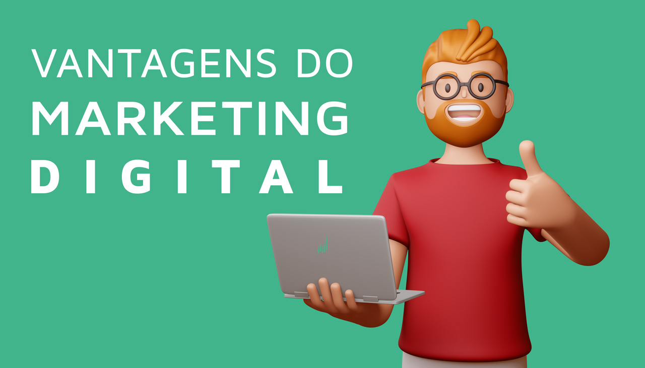 Vantagens do marketing digital